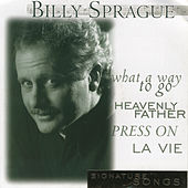 Signature Songs by Billy Sprague