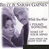 Play & Download Signature Songs by Billy & Sarah Gaines | Napster