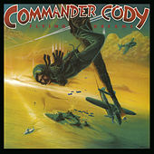 Play & Download Flying Dreams by Commander Cody   Napster