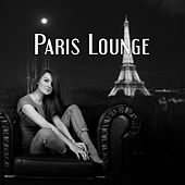 Paris Lounge by Jazz for A Rainy Day