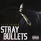 Stray Bullets by Sick Jacken