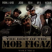 Play & Download The Best of the Mob Figaz, Volume 2 by Mob Figaz (West Coast) | Napster