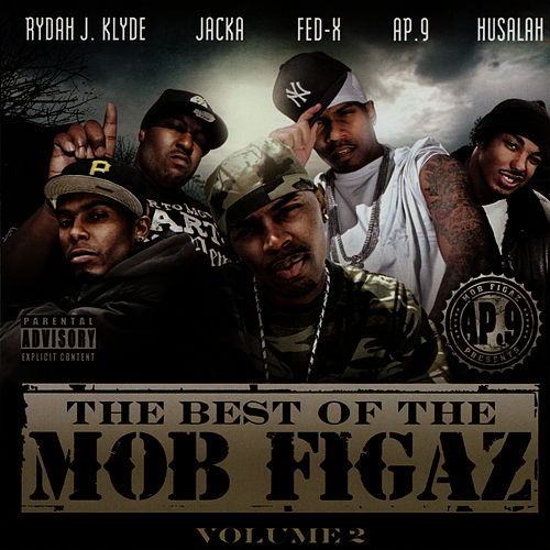 The Best of the Mob Figaz, Volume 2 by Mob Figaz (West Coast)
