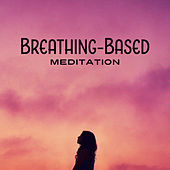 Breathing-Based Meditation by Calming Sounds