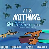 It's Nothing (feat. Young Thug & Benzino) by Snypa