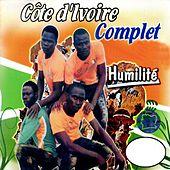Play & Download Humilité by Côte d'Ivoire Complet | Napster