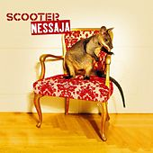 Play & Download Nessaja by Scooter | Napster
