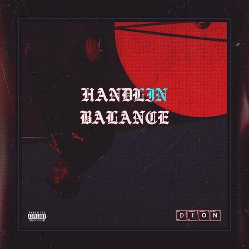 Handlin' Balance by Dion