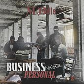 Business Never Personal by M.Bills