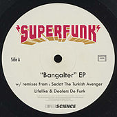 Bangalter by Superfunk