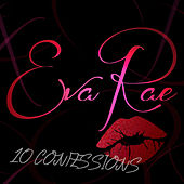 10 Confessions by Eva Rae