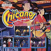Colección Original RCA by Los Chicanos
