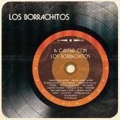 A Cantar Con los Borrachitos by Los Borrachitos