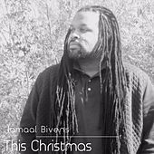 This Christmas by Jamaal Bivens