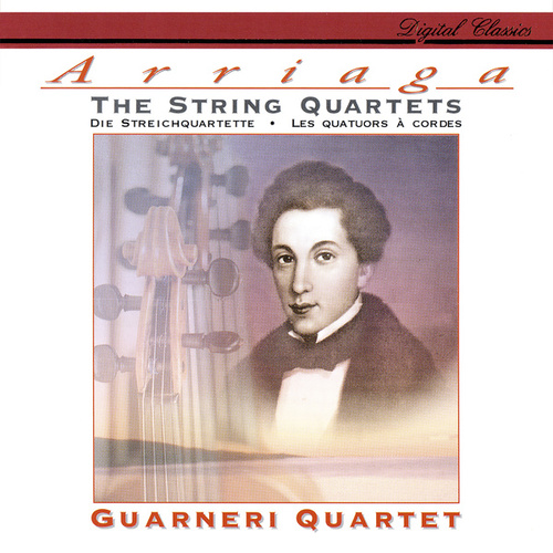 Arriaga: The String Quartets by Guarneri Quartet