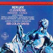 Berlioz: Cléopâtre; Herminie; 5 Mélodies by Sir Colin Davis