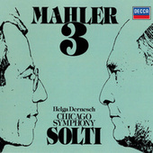 Mahler: Symphony No. 3 by Sir Georg Solti