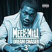 Dream Chaser 3 de Meek Mill
