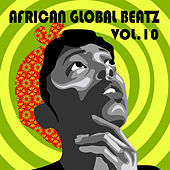 African Global Beatz Vol.10 by Various Artists