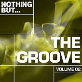 Nothing But... The Groove, Vol. 02 - EP by Various Artists