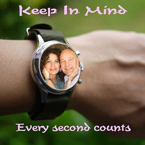 Every Second Counts by Keep In Mind