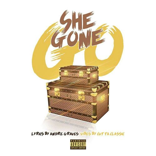 She Gone Go by Andre Graves
