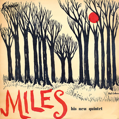 Miles And His Quintet (Miles Davis And His Quintet) von Miles Davis