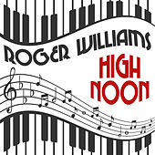 High Noon by Roger Williams