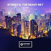 Down (feat. The Ready Set) by Streex