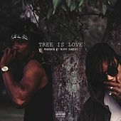 Tree Is Love by Tree Thomas