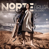 Norte (Track By Track Commentary) by La Bruja Salguero