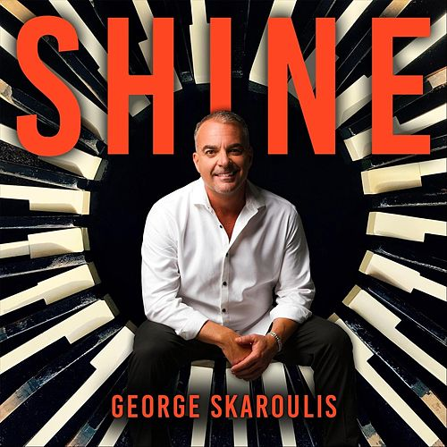 Shine by George Skaroulis