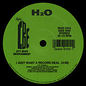 I Just Want a Record Deal / Cold Sweat by H2O