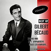 Best Of, Vol. 1 (Digitally Remastered) by Gilbert Becaud