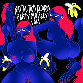 Brutal Toys Records - Monkey Party, Vol. I by Various