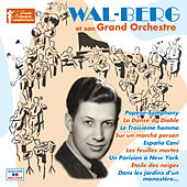 Wal-Berg et son grand orchestre (Collection
