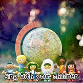 Sing With Your Children by Nursery Rhymes