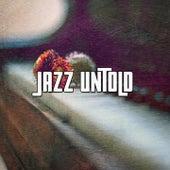 Jazz Untold by Lounge Café