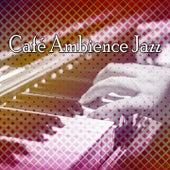 Café Ambience Jazz by Lounge Café