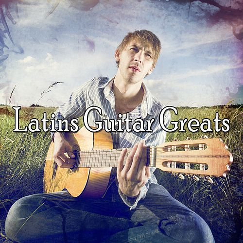 Latins Guitar Greats de Instrumental
