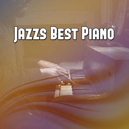 Jazzs Best Piano by Instrumental Jazz Music Ambient