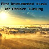 Best Instrumental Music for Positive Thinking - Natural Relaxation Songs for Peaceful Moments by Quiet Moments