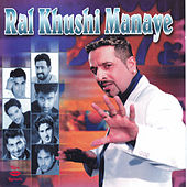 Ral Khushi Manaye by Various Artists