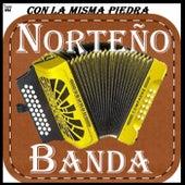 Con La Misma Piedra by Banda Norteña