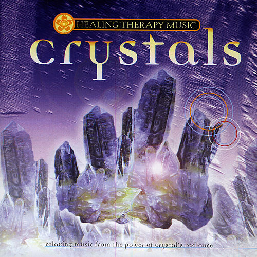 Crystals by Healing Therapy Music