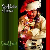 Play & Download Santamental by Steve Lukather | Napster