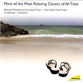 More of the Most Relaxing Classics of All Time by Vladimir Fedoseyev