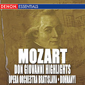 Play & Download Don Giovanni Highlights - Overture and Arias by Oliver Dohnanyi | Napster