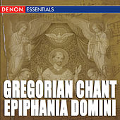 Play & Download Gregorian Chant: Epiphania Domini by Enrico De Capitani | Napster