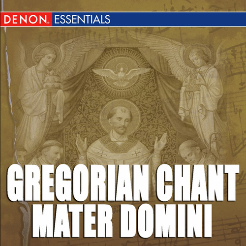 Play & Download Gregorian Chant: Mater Domini by Cantori Gregoriani | Napster